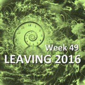 leaving 2016 week 49