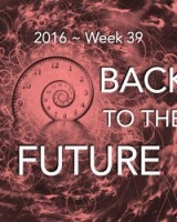BACK TO THE FURURE (week 39)
