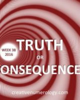 TRUTH OR CONSEQUENCES (week 38)