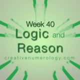 WEEK 40 – Logic and Reason