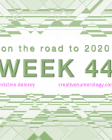 WEEK 44 – on the road to 2020